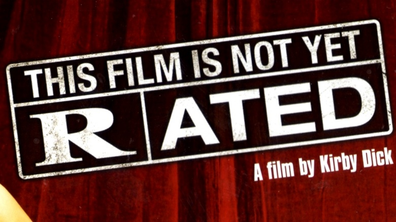 the film is not yet rated Kirby dick's documentary this film is not yet rated first premiered during the  2006 sundance film festival featuring interviews with darren.